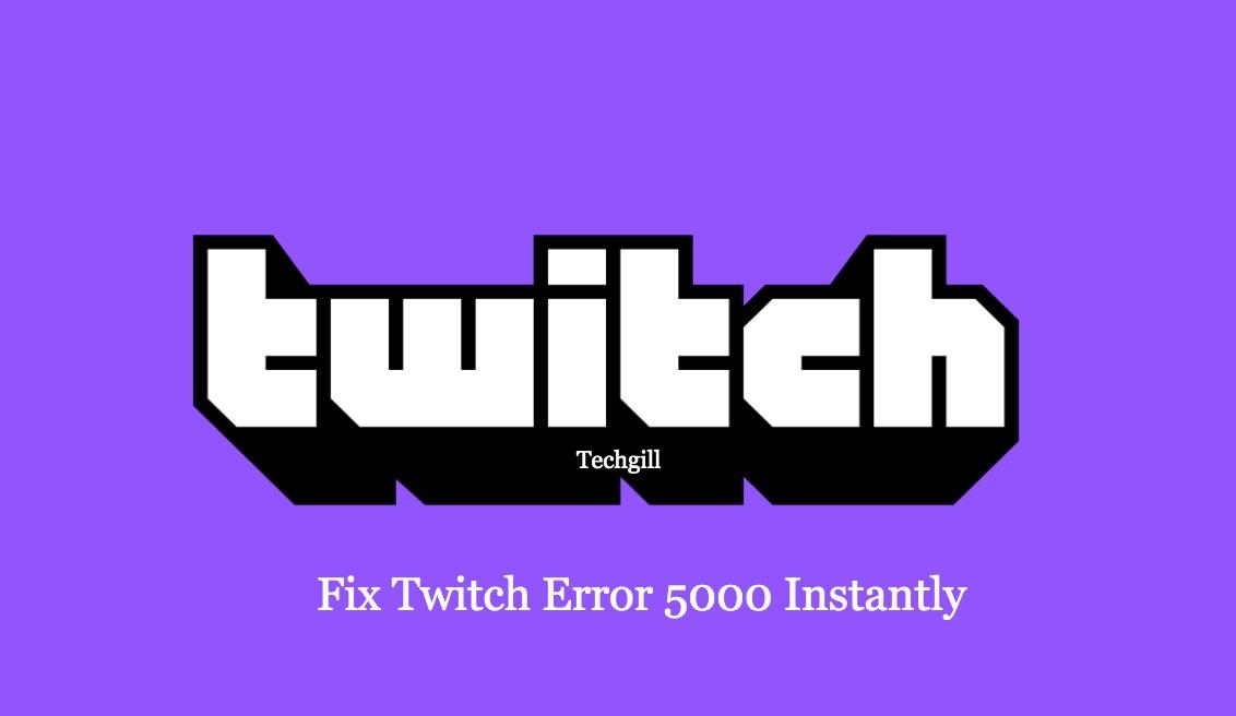 error code 5000 twitch