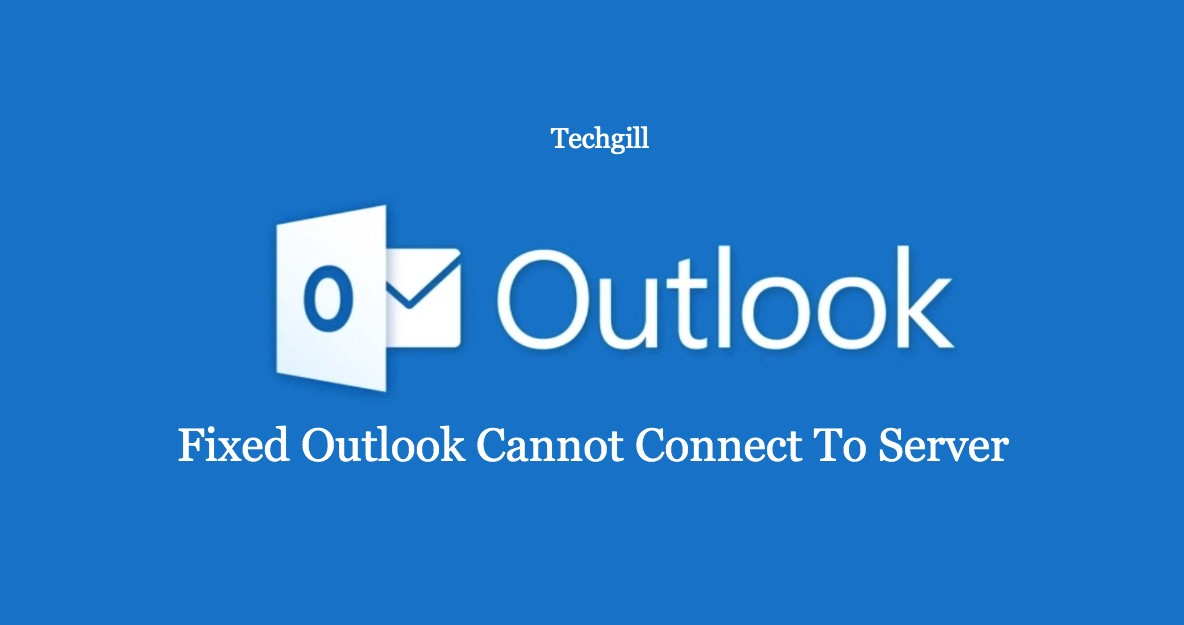 outlook cannot connect to server